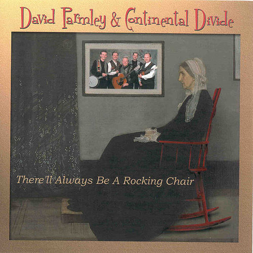 Play & Download There'll Always Be a Rocking Chair by David Parmley | Napster