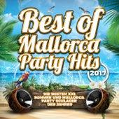 Best of Mallorca Party Hits (Die besten XXL Sommer und Mallorca Party Schlager des Jahres) by Various Artists
