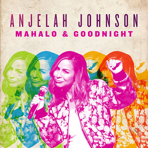 Mahalo & Goodnight by Anjelah Johnson