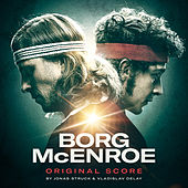 Borg McEnroe (Original Score) by Vladislav Delay