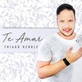 Te Amar by Thiago Kehrle
