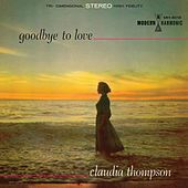 Goodbye to Love by Claudia Thompson