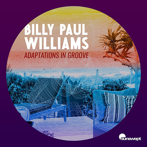 Adaptations in Groove by Billy Paul Williams