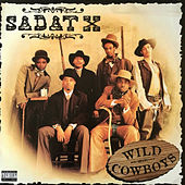 Wild Cowboys by Sadat X