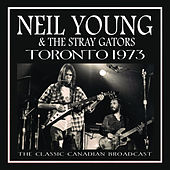 Toronto 1973 (Live) by Neil Young