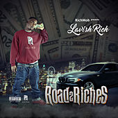 Road 2 Riches by Lavish Rich