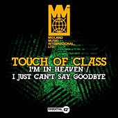 I'm in Heaven / I Just Can't Say Goodbye by ATC (A Touch of Class)