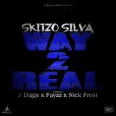 Way 2 Real by Skitzo Silva