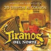 20 Directas al Corazón by Los Tiranos Del Norte