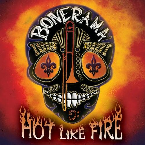 Hot Like Fire by Bonerama