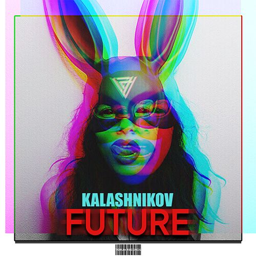 Future by Kalashnikov