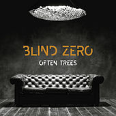 Often Trees by Blind Zero