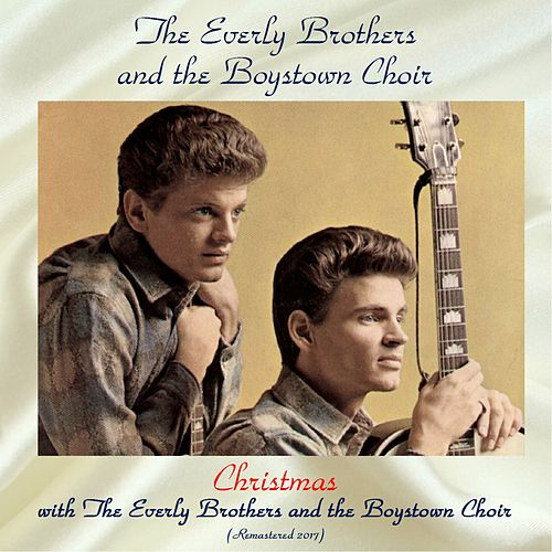 Christmas with the Everly Brothers and the Boystown Choir (Remastered 2017) by The Everly Brothers