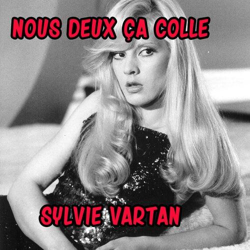 Nous deux ça colle by Sylvie Vartan