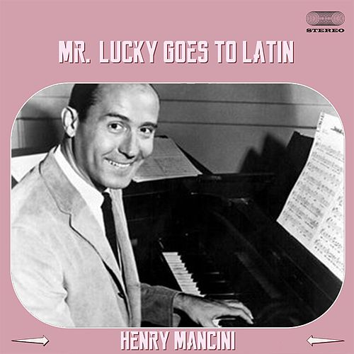 Mr. Lucky Goes Latin Medley: Mr Lucky (Goes Latin) / Lujon / Timpanola / Rain Drops in Rio / Siesta / The Dancing Cat / Cow Bells and Coffee Beans / The Sound of Silver / Tango Americano / No-Cal Sugar Loaf / Blue Mantilla de Henry Mancini