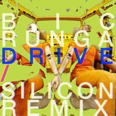 Drive (Silicon Remix) by Bic Runga