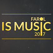 Farol Is Music 2017 de Various Artists