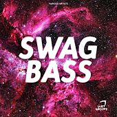 SWAG Bass - EP by Various Artists