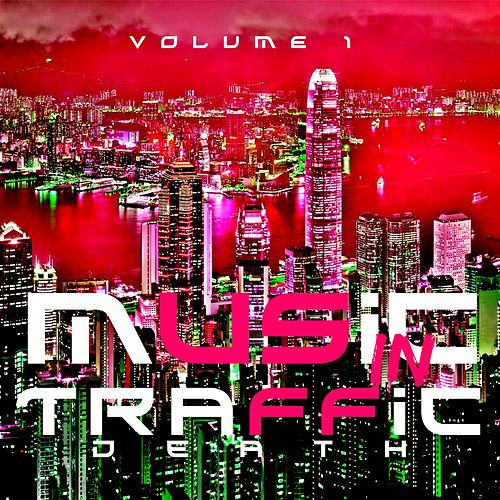 Music in Traffic (Vol. 1) by Death