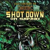 Shot Down on Safari by Bad Company UK