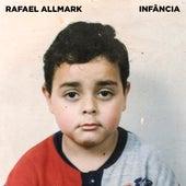 Infância de Rafael Allmark