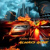Always Gone (feat. 24hrs) by Auto