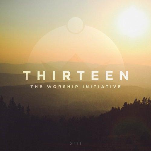 The Worship Initiative, Vol. 13 by Shane & Shane