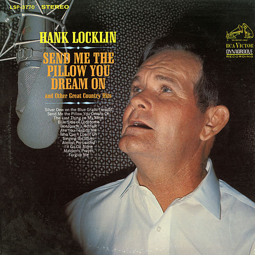 Send Me The Pillow You Dream On by Hank Locklin