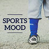 Sports Mood by Various Artists
