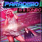 Es el Sonido (Radio Version) by Paradisio