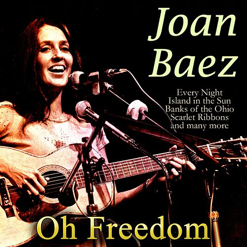 Oh Freedom by Joan Baez