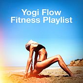 Yogi Flow Fitness Playlist by Various Artists