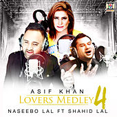 Lovers Medley 4 by Naseebo Lal