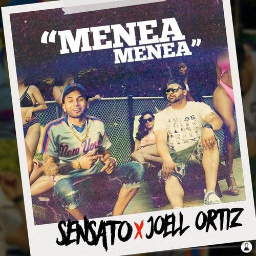 Menea Menea (feat. Joell Ortiz) by Sensato