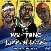 Lesson Learn'd (feat. Inspektah Deck and Redman) by Wu-Tang Clan