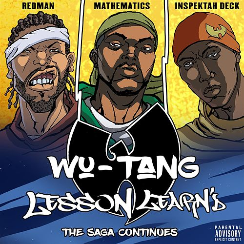 Lesson Learn'd (feat. Inspektah Deck and Redman) van Wu-Tang Clan