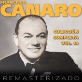 Colección Completa, Vol. 14 (Remasterizado) by Francisco Canaro