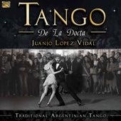 Tango de la Docta: Traditional Argentinian Tango by Juanjo Lopez Vidal