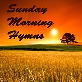 Sunday Morning Hymns by Praise and Worship
