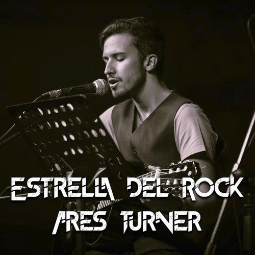 Estrella del Rock by Ares Turner