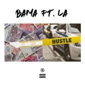 Hustle (feat. LA) by Bama