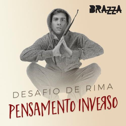 Desafio de Rima (Pensamento Inverso) de Fabio Brazza