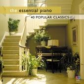 The Essential Piano: 40 Popular Classics von Various Artists