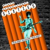 The Sensational Sixties - Please! Please! Please! von Various Artists