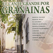 El Cante Grande por Granainas by Various Artists