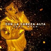 Con la Cabeza Alta by Arkano