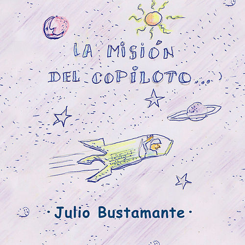 La Misión del Copiloto by Julio Bustamante