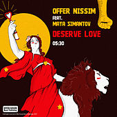 Deserve Love by Offer Nissim