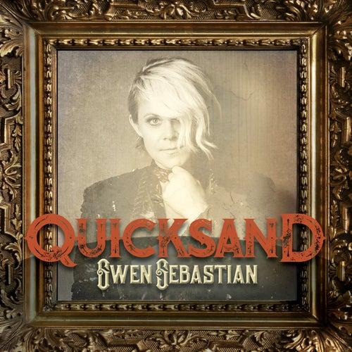 Quicksand by Gwen Sebastian