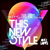 This New Style by Chris Arnott